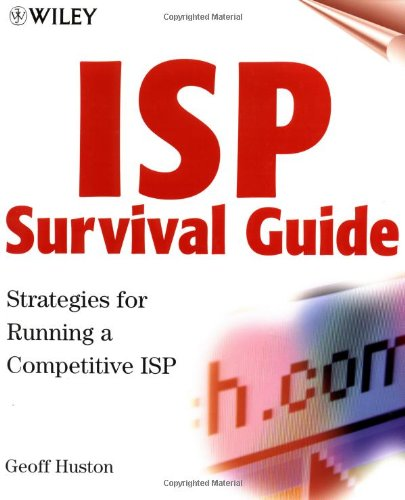 9780471314998: ISP Survival Guide: Strategies for Running a Competitive ISP