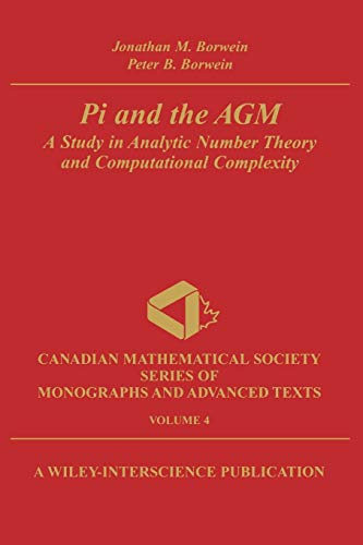 9780471315155: 4: Pi and the AGM: A Study in Analytic Number Theory and Computational Complexity
