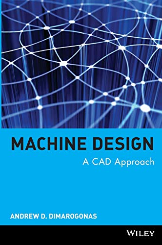9780471315285: Machine Design: A CAD Approach