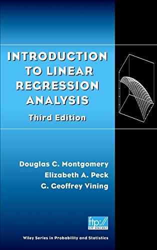 Introduction to Linear Regression Analysis, 3rd Edition: Montgomery, Douglas C.;