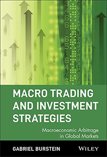 Macro Trading and Investment Strategies: Macroeconomic Arbitrage in Global Markets (Hardback): ...