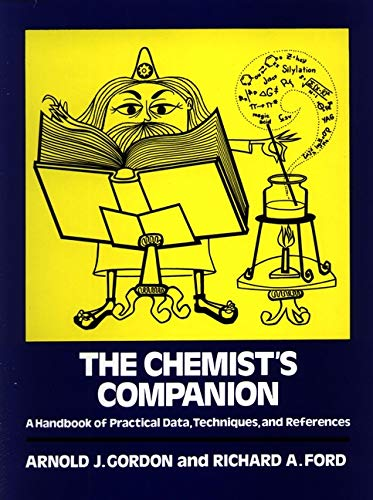 The Chemist's Companion: A Handbook of Practical Data, Techniques, and References
