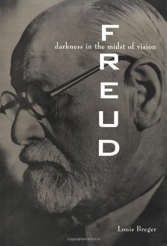 Freud: Darkness in the Midst of Vision (Signed): Breger, Louis