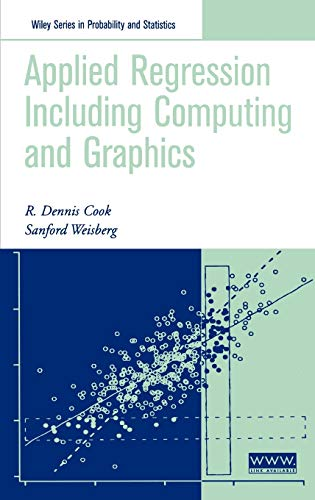 9780471317111: Applied Regression Including Computing and Graphics