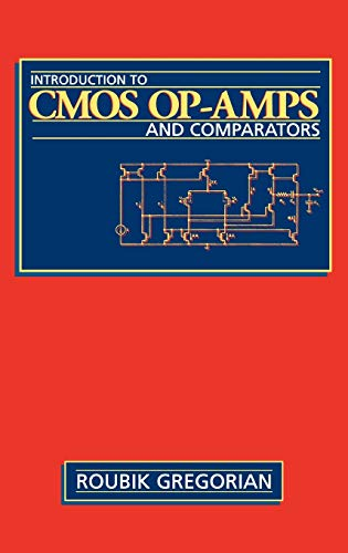 9780471317784: Introduction to CMOS OP-AMPs and Comparators