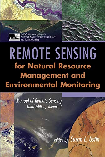 9780471317937: Manual of Remote Sensing: Remote Sensing for Natural Resource Management and Environmental Monitoring v. 4 (Manual of Remote Sensing – Third Edition)