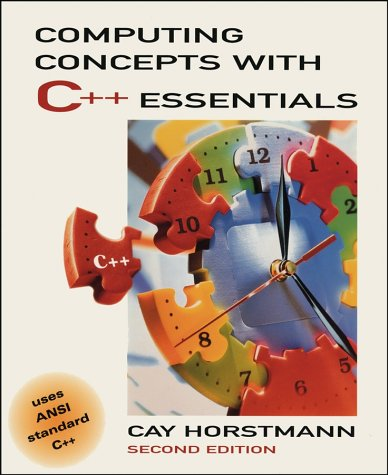9780471318477: Computing Concepts with C++ Essentials, 2nd Edition
