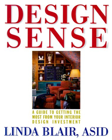 9780471318804: Design Sense: A Guide to Getting the Most from Your Interior Design Investment