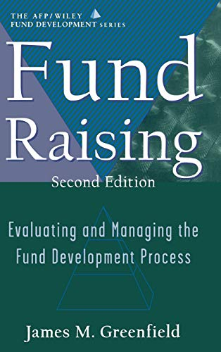 9780471320142: Fund Raising: Evaluating and Managing the Fund Development Process (AFP / Wiley Fund Development Series)