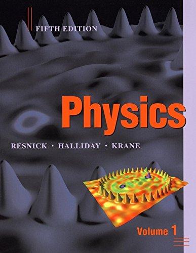 9780471320579: Physics, Volume 1