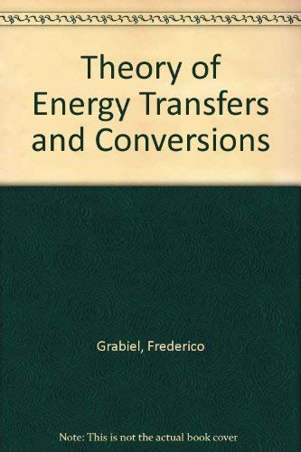 9780471320807: Theory of Energy Transfers and Conversions
