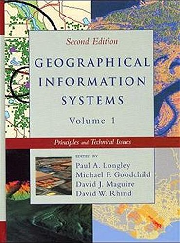 2 Volume Set, Geographical Information Systems: Principles,: Paul A. Longley;