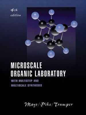 9780471321859: Microscale Organic Laboratory: with Multistep and Multiscale Syntheses