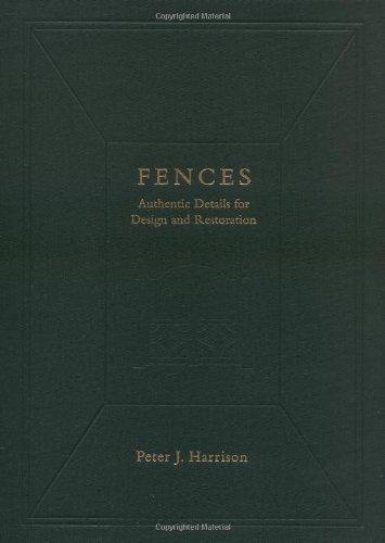 9780471321996: Fences: Authentic Details for Design and Restoration