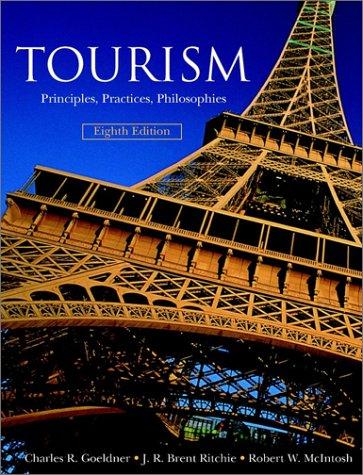 9780471322108: Tourism: Principles, Practices, Philosophies