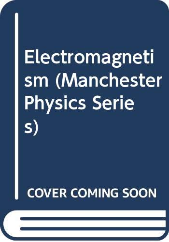9780471322467: Electromagnetism (Manchester Physics Series)