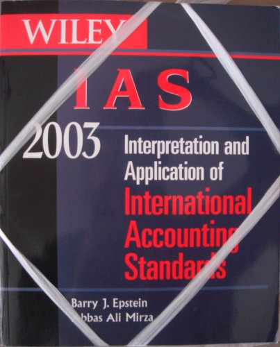 9780471322740: Wiley IAS 2003: Interpretation and Application of International Accounting Standards