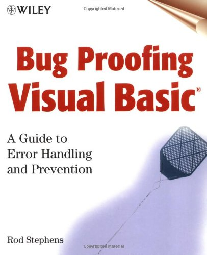 9780471323518: Bug Proofing Visual Basic: A Guide to Error Handling and Prevention