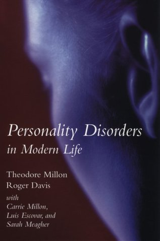 9780471323556: Personality Disorders in Modern Life: Character Essentials