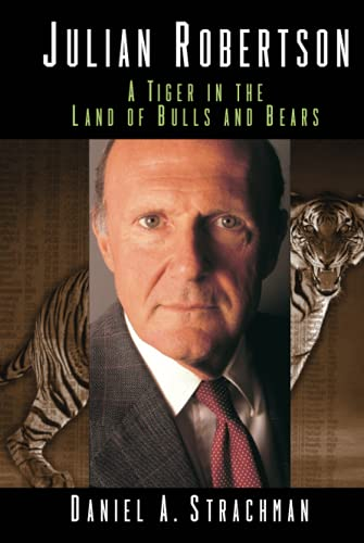9780471323631: Julian Robertson: A Tiger in the Land of Bulls and Bears