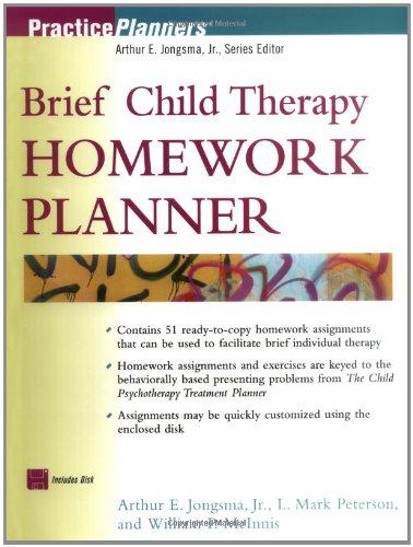 Child Psychotherapy Homework Planner: Ken Bergeron; L.