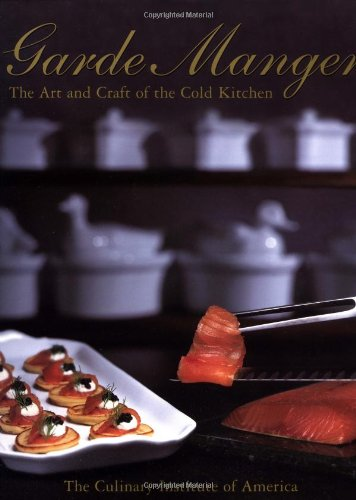 9780471323679: Garde Manger: The Art and Craft of the Cold Kitchen