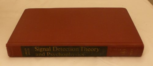 9780471324201: Signal Detection Theory and Psychophysics