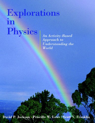 9780471324249: Explorations in Physics: An Activity-Based Approach to Understanding the World