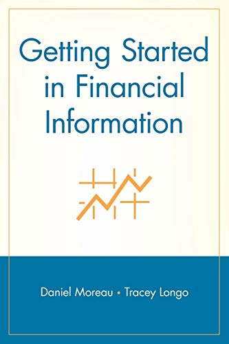 Getting Started in Financial Information: Daniel Moreau, Tracey