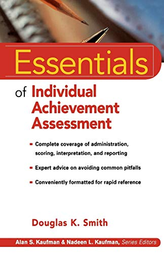 9780471324324: Essentials of Individual Achievement Assessment (Essentials of Psychological Assessment Series)