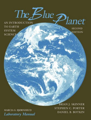 9780471326168: The Blue Planet: An Introduction to Earth System Science, 2nd Edition, Lab Manual