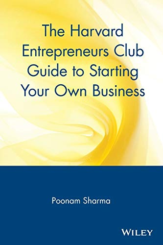 9780471326281: The Harvard Entrepreneurs Club Guide to Starting Your Own Business
