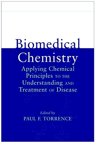 9780471326335: Biomedical Chemistry: Applying Chemical Principles to the Understanding and Treatment of Disease