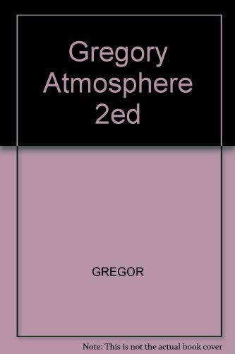 9780471326717: Gregory Atmosphere 2ed (A Plant science monograph)