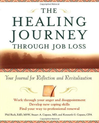9780471326946: The Healing Journey Through Job Loss: Your Journal for Reflection and Revitalization (The Healing Journey Series)