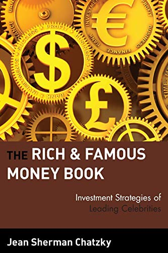 9780471327073: The Rich and Famous Money Book: Investment Strategies of Leading Celebrities