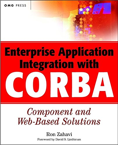 9780471327202: Enterprise Application Integration with CORBA Component and Web-Based Solutions