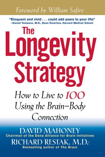 9780471327943: The Longevity Strategy: How to Live to 100 Using the Brain-Body Connection