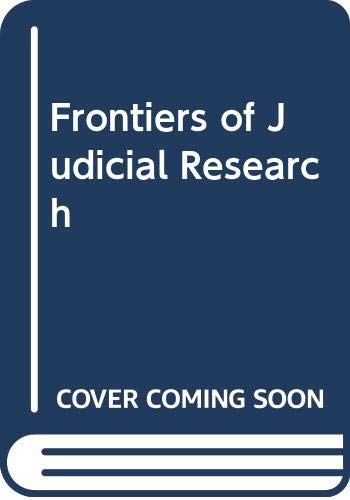 Frontiers of Judicial Research: University of Iowa
