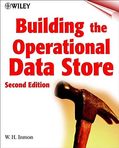 9780471328889: Building the Operational Data Store (Wiley computer publishing)