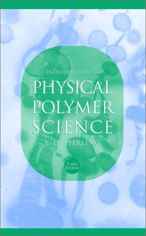 9780471329213: Introduction to Physical Polymer Science