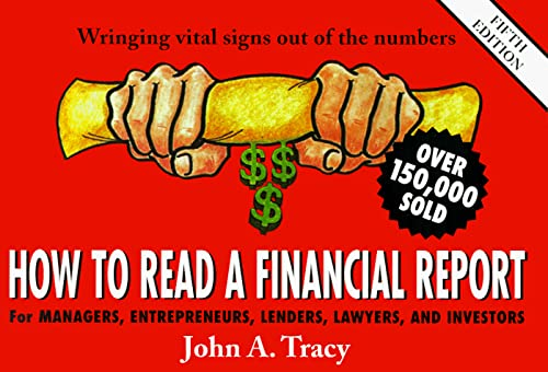 9780471329350: How to Read a Financial Report: Wringing Vital Signs Out of the Numbers