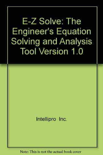 9780471329732: E-Z Solve: The Engineer's Equation Solving and Analysis Tool Version 1.0
