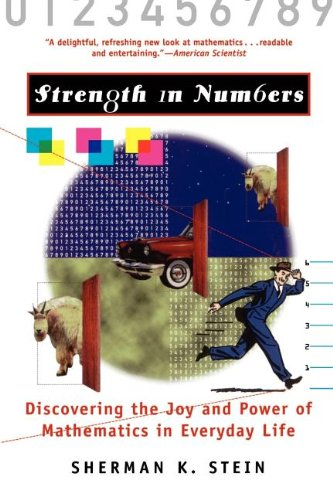 9780471329749: Strength in Numbers: Discovering the Joy and Power of Mathematics in Everyday Life