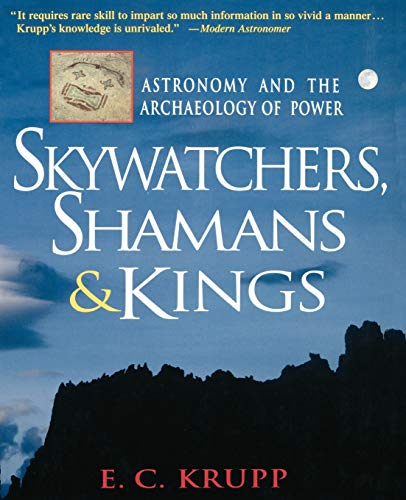 9780471329756: Skywatchers, Shamans & Kings: Astronomy and the Archaeology of Power (Wiley Popular Science)