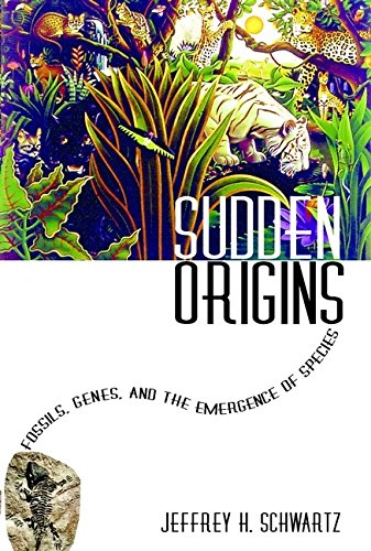 9780471329855: Sudden Origins: Fossils, Genes, and the Emergence of Species