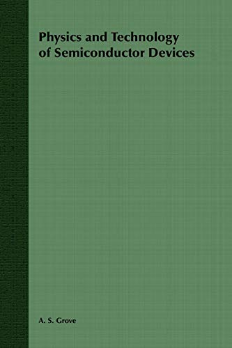 9780471329985: Physics and Technology of Semiconductor Devices (Wiley International Edition)