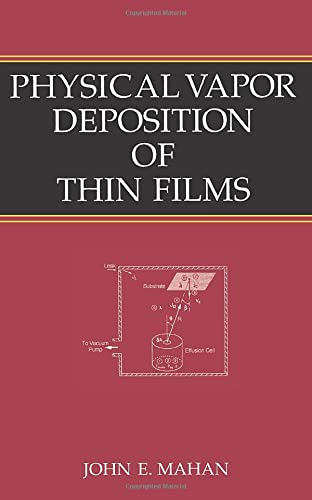 9780471330011: Physical Vapor Deposition of Thin Films
