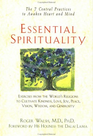 9780471330264: Essential Spirituality: The 7 Central Practices to Awaken Heart and Mind