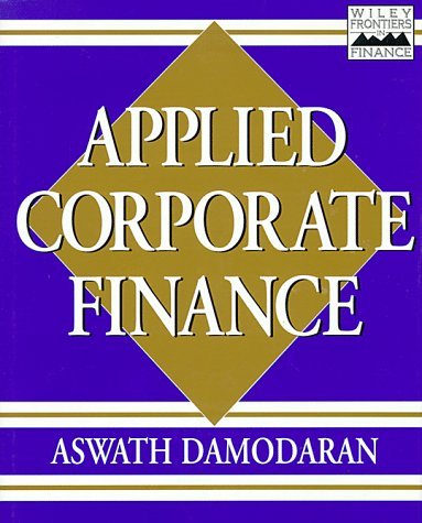 9780471330424: Applied Corporate Finance: A User's Manual (Wiley Frontiers in Finance)